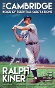 RALPH KINER - The Cambridge Book of Essential Quotations