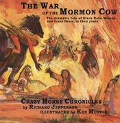 The War of the Mormon Cow