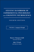 Stevens' Handbook of Experimental Psychology and Cognitive Neuroscience, Language and Thought