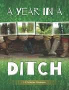 A Year in a Ditch