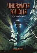 Underwater Potholer