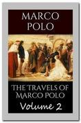 The Travels of Marco Polo - Volume 2