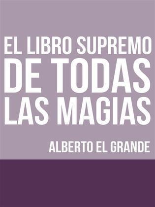 El libro Supremo de todas la Magias