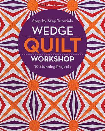 Wedge Quilt Workshop