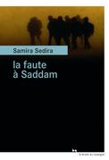 La faute à Saddam
