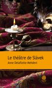 Le théâtre de Slavek