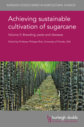 Achieving sustainable cultivation of sugarcane Volume 2