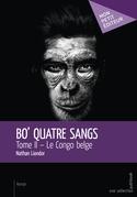 Bo' Quatre Sangs : Tome II