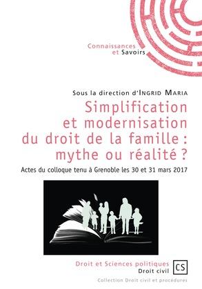 Simplification et modernisation du droit de la famille : mythe ou réalité ?