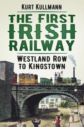 The First Irish Railway