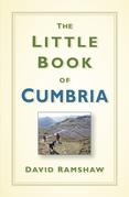 The Little Book of Cumbria