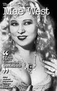 The Delaplaine MAE WEST - Her Essential Quotations