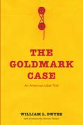 The Goldmark Case