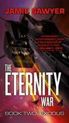 The Eternity War: Exodus