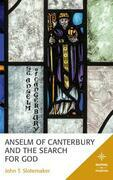 Anselm of Canterbury and the Search for God