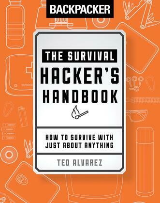 Backpacker The Survival Hacker's Handbook