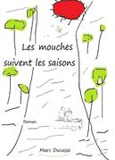 Les mouches suivent les saisons