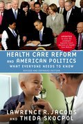 Health Care Reform and American Politics