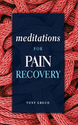 Meditations for Pain Recovery