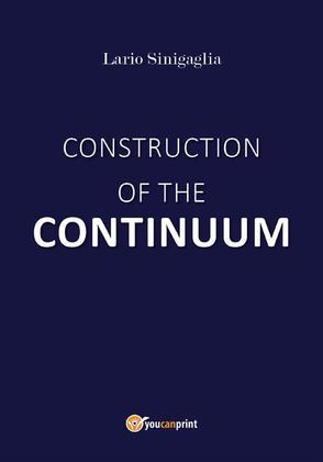 Construction of the continuum