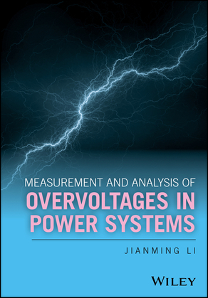 Measurement and Analysis of Overvoltages in Power Systems