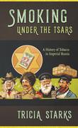 Smoking under the Tsars
