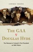 The GAA v Douglas Hyde