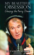 My Beautiful Obsession - Chasing the Kerry Dream