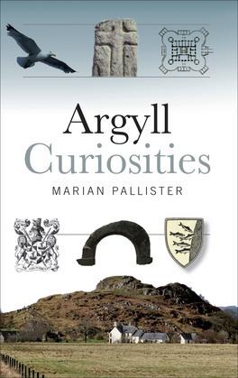 Argyll Curiosities