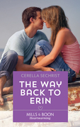 The Way Back To Erin (Mills & Boon Heartwarming) (A Findlay Roads Story, Book 3)