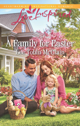 A Family For Easter (Mills & Boon Love Inspired) (Rescue River, Book 6)
