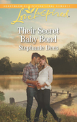 Their Secret Baby Bond (Mills & Boon Love Inspired) (Family Blessings, Book 3)