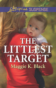 The Littlest Target (Mills & Boon Love Inspired Suspense) (True North Heroes)