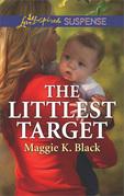 The Littlest Target (Mills & Boon Love Inspired Suspense) (True North Heroes)