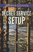 Secret Service Setup (Mills & Boon Love Inspired Suspense) (The Security Specialists, Book 2)