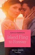 Island Fling To Forever (Mills & Boon True Love) (Wedding Island, Book 2)