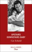 Upstairs Downstairs Baby (Mills & Boon Desire) (Billionaires and Babies, Book 94)