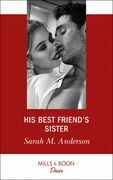 His Best Friend's Sister (Mills & Boon Desire) (First Family of Rodeo, Book 1)