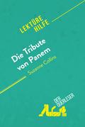 Die Tribute von Panem von Suzanne Collins (Lektürehilfe)