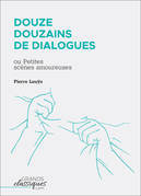 Douze douzains de dialogues