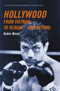 Hollywood from Vietnam to Reagan...and Beyond: A Revised and Expanded Edition of the Classic Text