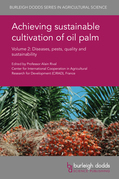 Achieving sustainable cultivation of oil palm Volume 2