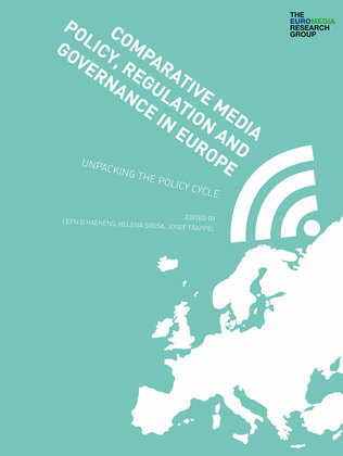 Comparative Media Policy, Regulation and Governance in Europe - Chapter 12