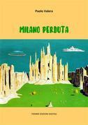 Milano perduta