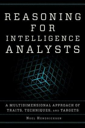 Reasoning for Intelligence Analysts