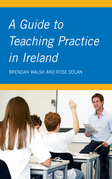 A Guide to Teaching Practice in Ireland