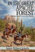 In the Great Apache Forest (Illustrated)