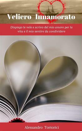 Veliero Innamorato - Vol. I