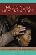 Medicine and Memory in Tibet