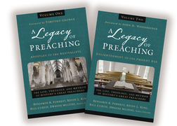 A Legacy of Preaching: Two-Volume Set---Apostles to the Present Day